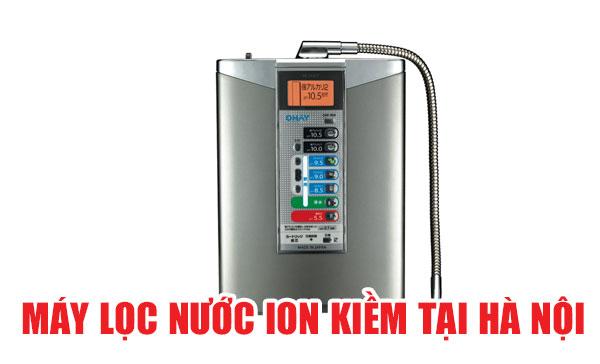 Máy lọc nước điện giải Ion tại Hà Nội
